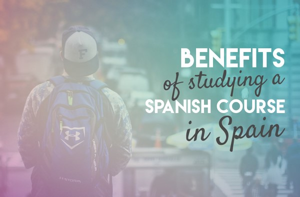 benefits-panish-course-in-spain